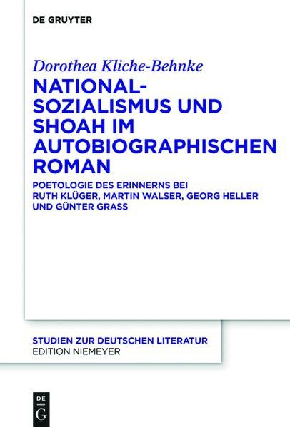 Nationalsozialismus und Shoah im autobiographischen Roman