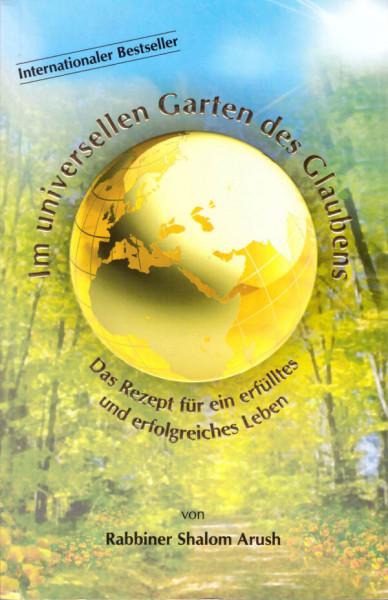 Im universellen Garten des Glaubens