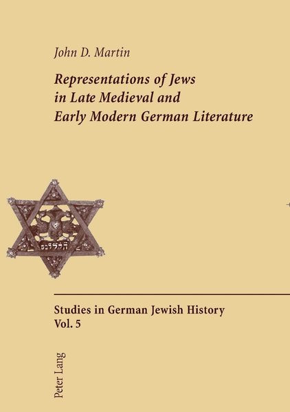 Representations of Jews in Late Medieval and Early Modern German Literature