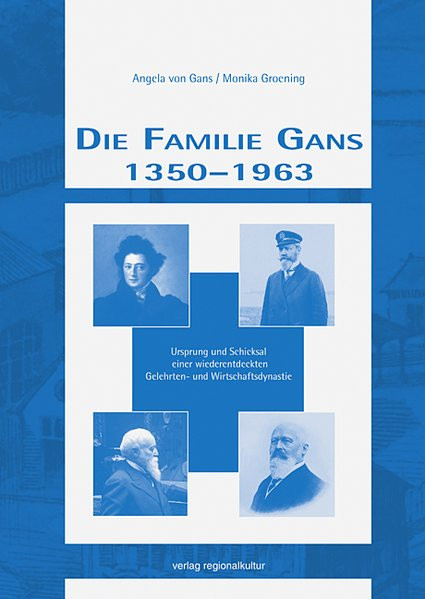 Die Familie Gans 1350-1963
