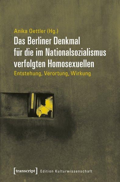 Das Berliner Denkmal für die im Nationalsozialismus verfolgten Homosexuellen