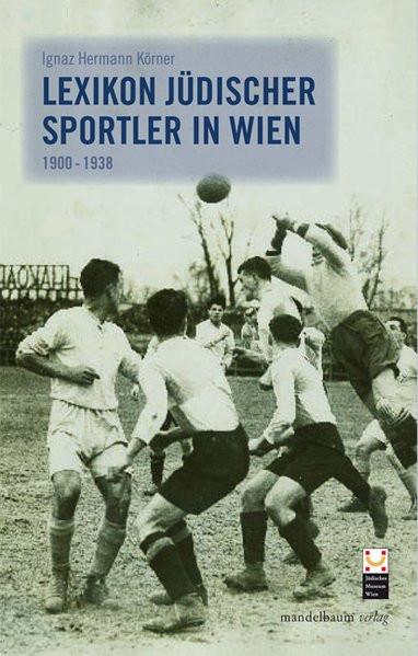 Lexikon jüdischer Sportler in Wien 1900-1938