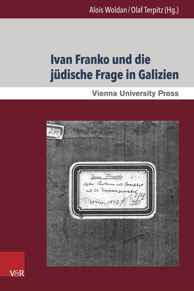 Ivan Franko und die jüdische Frage in Galizien
