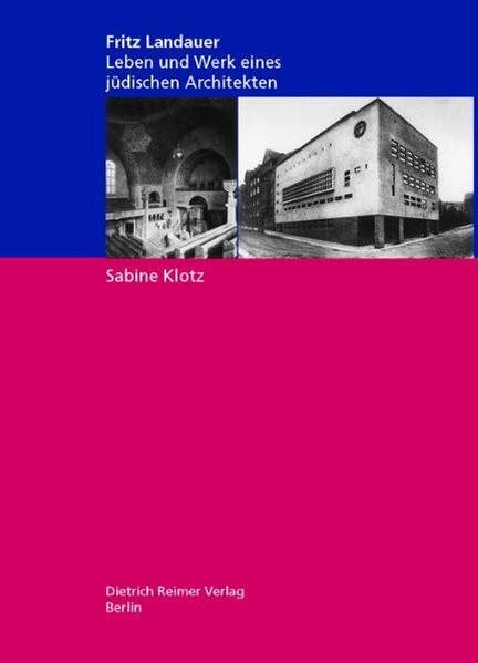 Fritz Landauer (1883-1968). Leben und Werk eines jüdischen Architekten