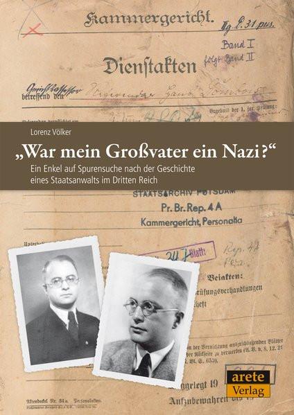 """""""War mein Großvater ein Nazi?"""""""