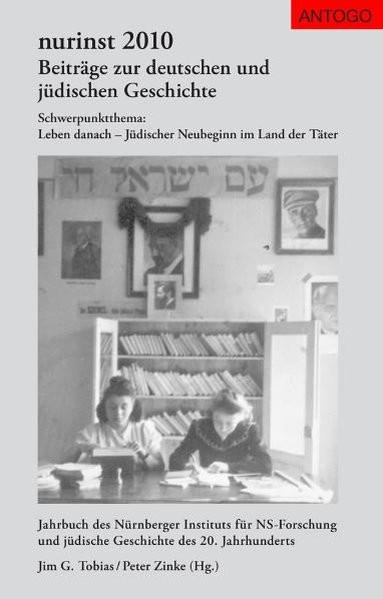 Beiträge zur deutschen und jüdischen Geschichte / Schwerpunktthema: Leben danach – Jüdischer Neubegi