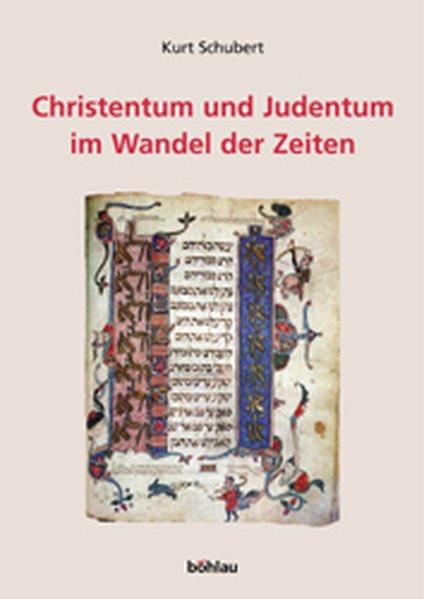 Christentum und Judentum im Wandel der Zeiten