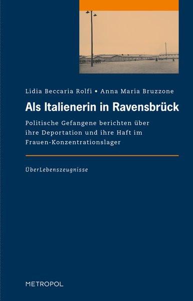 Als Italienerin in Ravensbrück