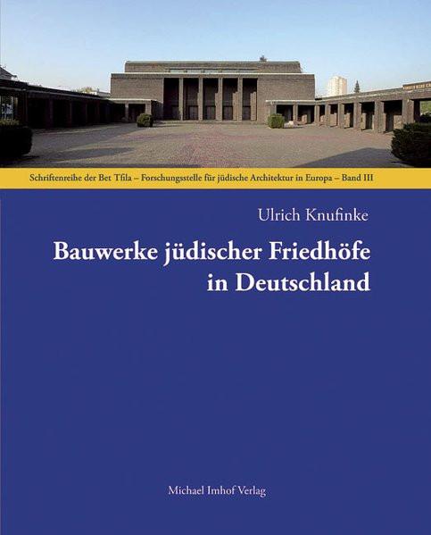 Bauwerke jüdischer Friedhöfe in Deutschland