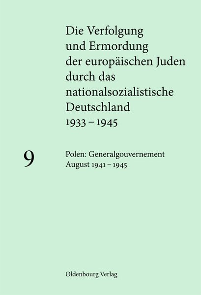 Die Verfolgung und Ermordung der europäischen Juden durch das nationalsozialistische Deutschland 193