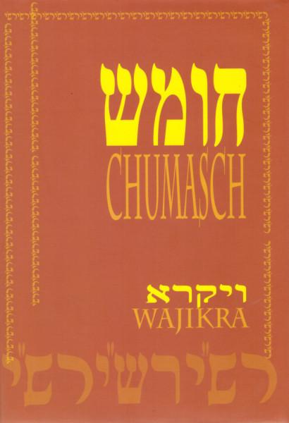 Die Fünf Bücher der Tora mit Raschi-Kommentar und Haftarot. Teil III Wajikra