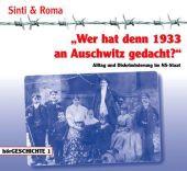 """""""Wer hat denn 1933 an Auschwitz gedacht?"""""""