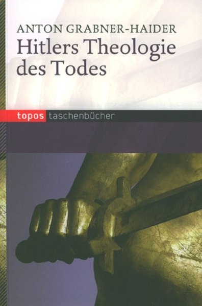 Hitlers Theologie des Todes