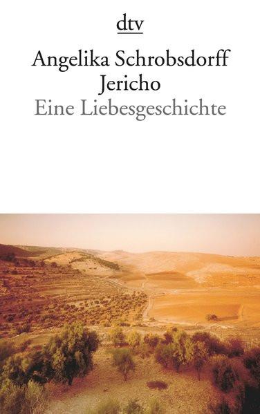 Jericho. Eine Liebesgeschichte