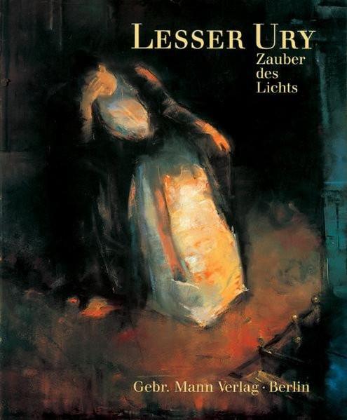 Lesser Ury. Zauber des Lichts