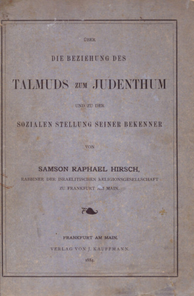 Über die Beziehung des Talmuds zum Judenthum
