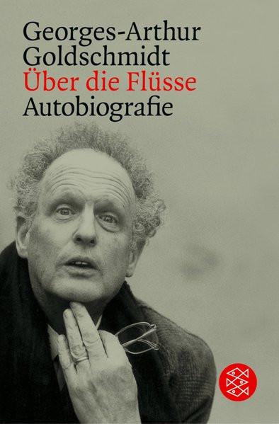 Über die Flüsse. Autobiografie