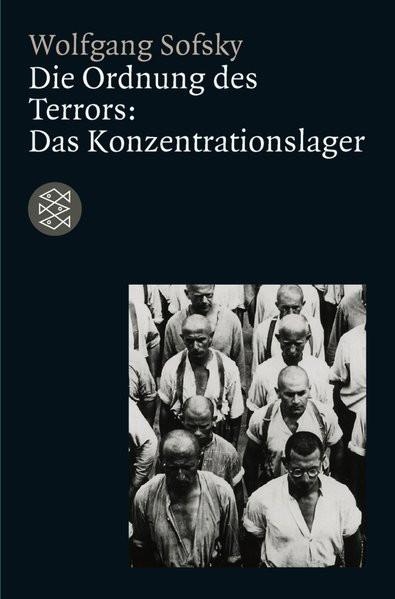 Die Ordnung des Terrors. Das Konzentrationslager