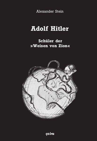 """Adolf Hitler, Schüler der """"Weisen von Zion"""""""