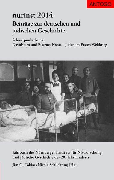 Beiträge zur deutschen und jüdischen Geschichte / Schwerpunktthema: Davidstern und Eisernes Kreuz -
