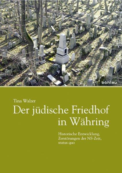 Der jüdische Friedhof in Währing