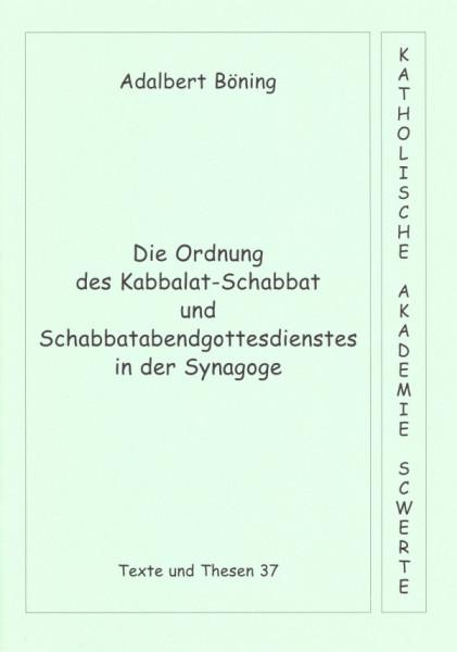 Die Ordnung des Kabbalat-Schabbat und Schabatabendgottesdienstes in der Synagoge