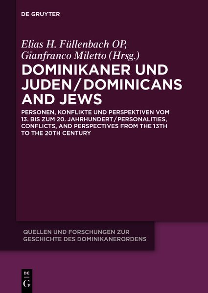 Dominikaner und Juden/Dominicans and Jews