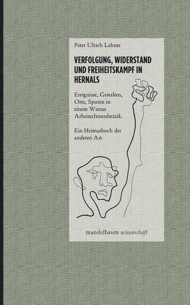 Verfolgung, Widerstand und Freiheitskampf in Hernals