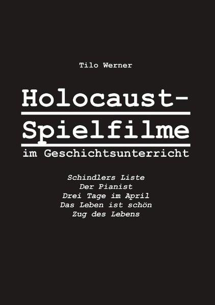 Holocaust-Spielfilme im Geschichtsunterricht
