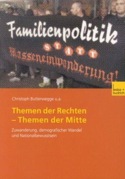 Themen der Rechten - Themen der Mitte. Diskurse um deutsche Identität, Leitkultur und Nationalstolz