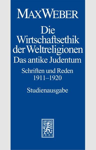Die Wirtschaftsethik der Weltreligionen. Das antike Judentum
