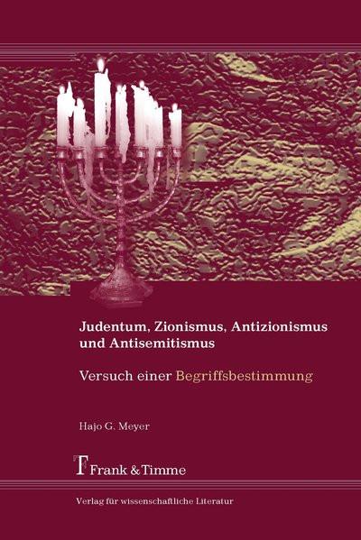 Judentum, Zionismus, Antizionismus und Antisemitismus