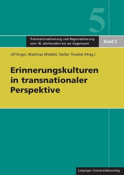 Erinnerungskulturen in transnationaler Perspektive