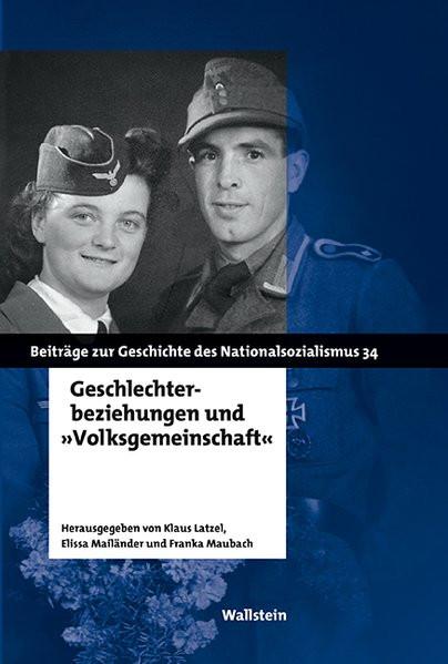 Geschlechterbeziehungen und »Volksgemeinschaft«