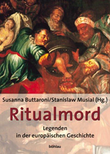 Ritualmordlegenden in der europäischen Geschichte