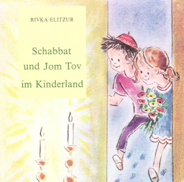 Schabbat und Jom Tov im Kinderland