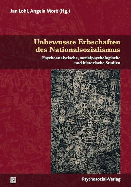 Unbewusste Erbschaften des Nationalsozialismus