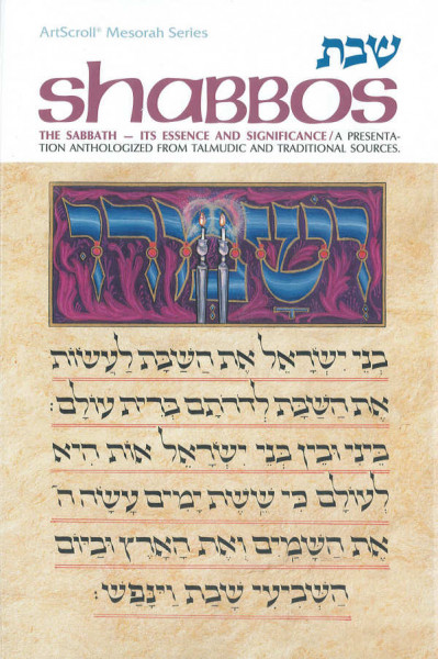 Shabbos - Its Essence and Significance