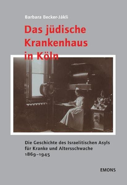 Das jüdische Krankenhaus in Köln