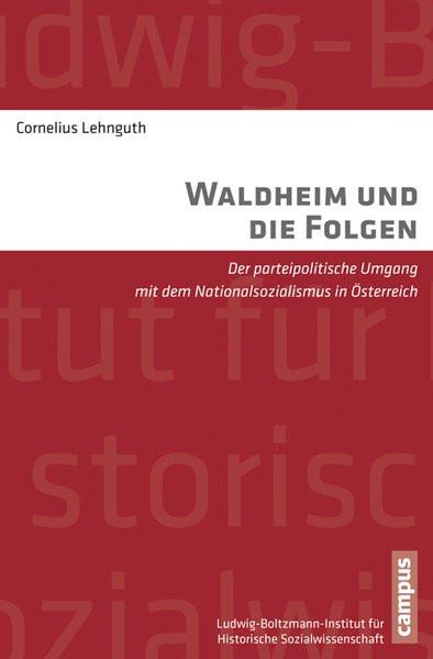 Waldheim und die Folgen