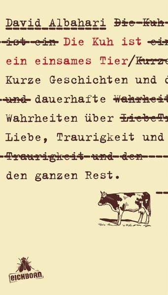 Die Kuh ist ein einsames Tier