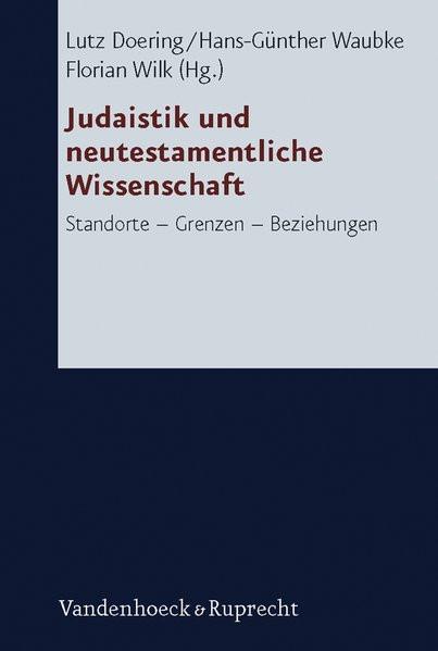 Judaistik und neutestamentliche Wissenschaft