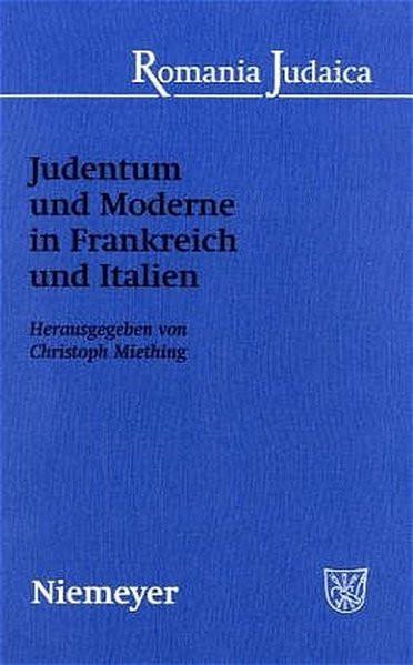 Judentum und Moderne in Frankreich und Italien