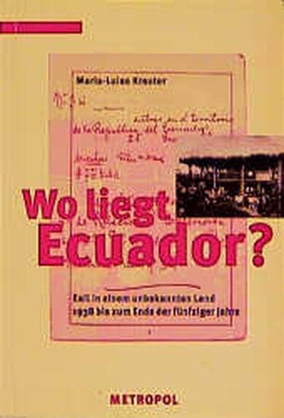 Wo liegt Ecuador? Exil in einem unbekannten Land