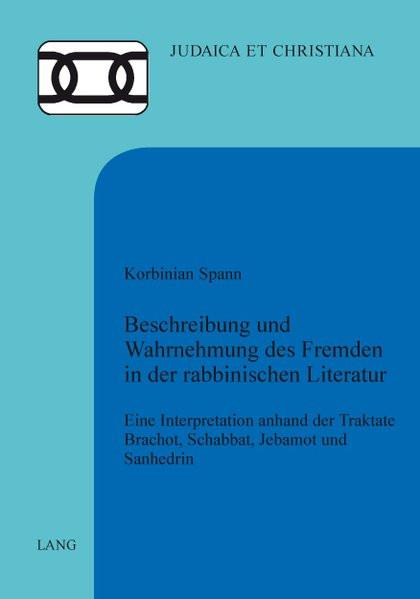 Beschreibung und Wahrnehmung des Fremden in der rabbinischen Literatur