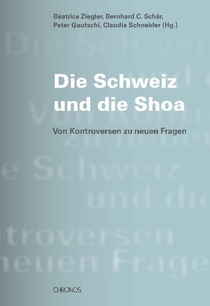Die Schweiz und die Shoah