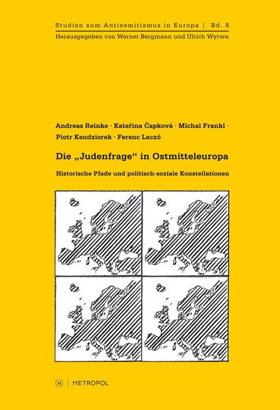 """Die """"Judenfrage"""" in Ostmitteleuropa"""