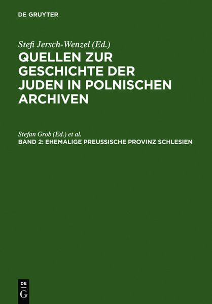 Quellen zur Geschichte der Juden in polnischen Archiven