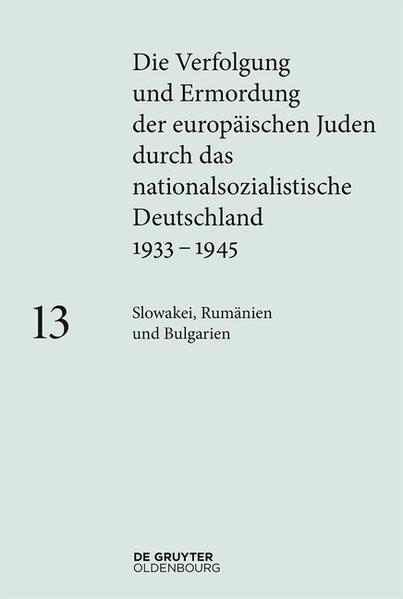 Die Verfolgung und Ermordung der europäischen Juden durch das nationalsozialistische Deutschland (19