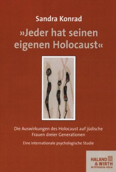 """""""Jeder hat seinen eigenen Holocaust"""""""